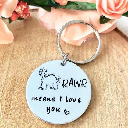 Rawr means I love you in dinosaur, ..