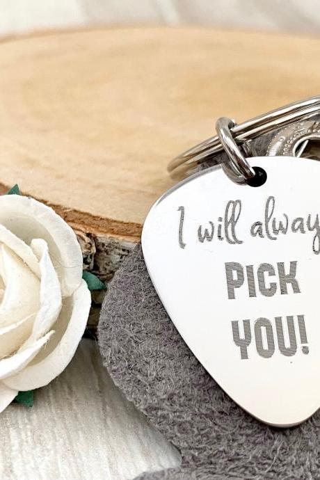 I will Always Pick You, Guitar Pick, Valentines Day Gift, Engraved, Stainless Steel, Birthday, Christmas Gift, Rock,
