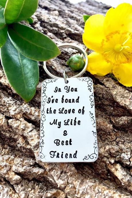 My best friend, the love of my life, anniversary gift, couples gift, valentines gift, goft for him, gift for her, hand stamped keyring,